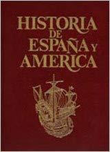 Historia de España y América (Vol.2)