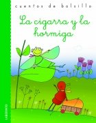La cigarra y la hormiga / The Grasshopper and the Ant