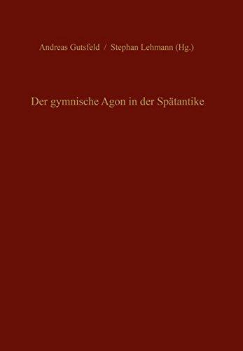 Der gymnische Agon in der Spätantike (Pietas)