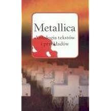 Metallica Antologia tekstow i przekladow