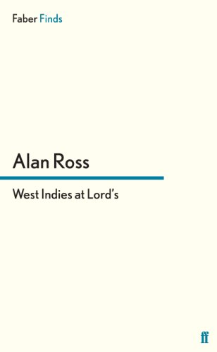West Indies at Lord's (English Edition) por Alan Ross