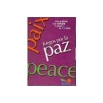 Dinamicos Juegos (Juegos por la paz / Games for peace (Juegos Y Dinamicas) (Spanish Edition) by Gamboa (2003) Paperback)