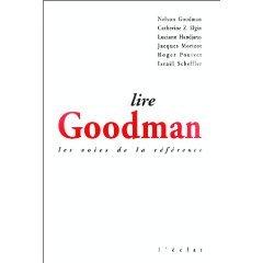 Lire Goodman: Les voies de la rfrence