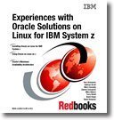experiences-with-oracle-solutions-on-linux-for-ibm-system-z-by-ibm-redbooks-2009-paperback