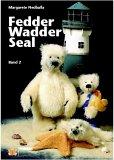 Fedder+Wadder+Seal (Schnittmusterbuch)