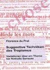 Suggestive Techniken des Tropismus: Variationen über ein Thema bei Nathalie Sarraute