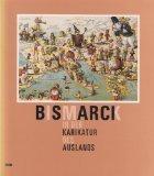 Bismarck in der Karikatur des Auslandes -