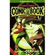 The Overstreet Comic Book Price Guide: Books from 1897-Present Included Catalogue & Evaluation Guide-Illustrated