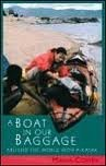 A Boat in Our Baggage: Around the World with a Kayak by Maria Coffey (1994-08-01)