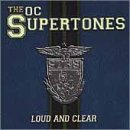 Songtexte von The O.C. Supertones - Loud and Clear