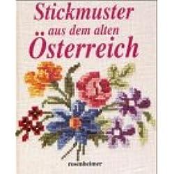 Stickmuster aus dem alten Österreich