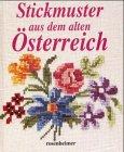 Stickmuster aus dem alten Österreich -