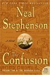 The Confusion [Paperback] by Stephenson, Neal (Signed)