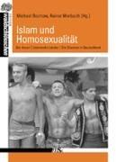 Homosexualität und Islam: Koran. Islamische Länder. Situation in Deutschland (Edition Waldschlösschen)