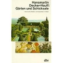 Gärten und Schicksale