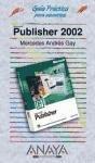 Publisher 2002 guia practica