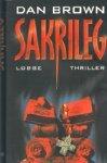 Sakrileg : Thriller. The Da Vinci code - Dan Brown