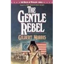 The Gentle Rebel (House of Winslow)