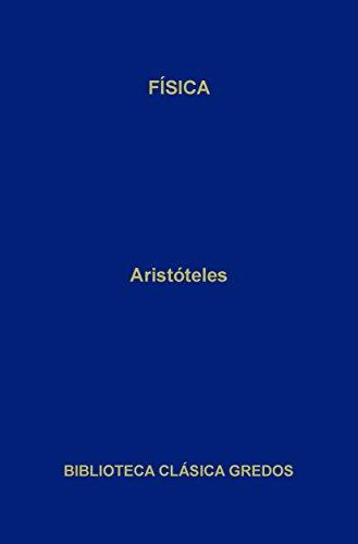 Física (Biblioteca Clásica Gredos nº 203) por Aristóteles