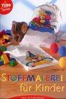Stoffmalerei für Kinder
