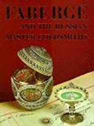 Faberge and the Russian Master Goldsmiths by Peter Carl Faberge (1989-10-02)