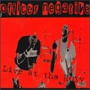 Songtexte von Officer Negative - Live at the Roxy