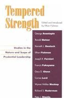 tempered-strength-studies-in-the-nature-and-scope-of-prudential-leadership