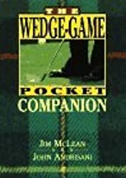 The Wedge-Game Pocket Companion by Jim McLean (1995-11-08)