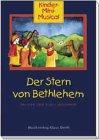 Der Stern von Bethlehem - Liederheft: Kinder-Mini-Musical - Klaus Heizmann
