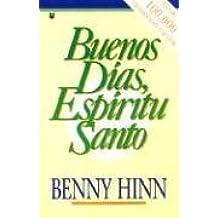 Buenos Dias, Espiritu Santo / Good Morning, Holy Spirit