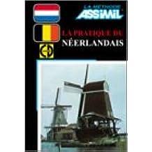 La Pratique du Néerlandais (1 livre + coffret de 4 CD)