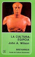 Cultura egipcia,la. editado por Fondo de cultura economica