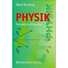 Physik. Formeln und Gesetze