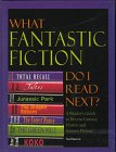 What Fantastic Fiction Do I Read Next?: A Reader's Guide to Fantasy, Horror and Science Fiction par Neil Barron