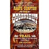 The Goodnight Trail (Trail Drive)