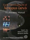 Early Development of Xenopus Laevis: A Laboratory Manual -