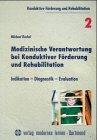 Medizinische Verantwortung bei Konduktiver Förderung und Rehabilitation