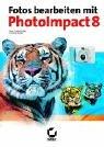 Fotos bearbeiten mit PhotoImpact 8