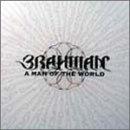 Songtexte von BRAHMAN - A MAN OF THE WORLD
