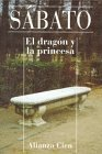 El Dragon y La Princesa (Spanish Edition) by Ernesto Sabato (1995-05-02)