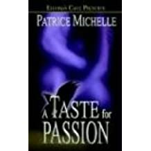 A Taste for Passion