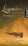 Legenden: Lord John, der magische Pakt und andere Abenteuer von Diana Gabaldon, George R.R.Martin, Orson Scott Card, Robin Hobb und Robert Silverberg -