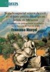 Tratado especial acerca de cuál es el justo precio del trigo en la isla de Menorca: un estudio de pensamiento económico de la escuela de Ramón Llul (Ensayos)