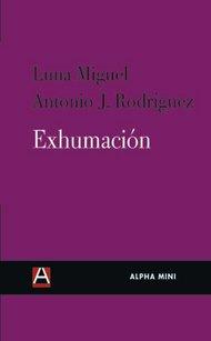 Exhumacion par Luna Migel