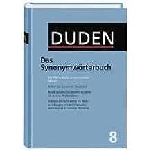 Der Duden, Bd.8 : Das Synonymwörterbuch