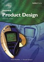 HIGHER PRODUCT DESIGN COURSE NOTES