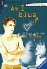 Am I Blue?: 14 Stories von der anderen Liebe (Ravensburger Taschenbücher)