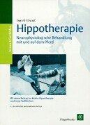 Hippotherapie. Neurophysiologische Behandlung mit und auf dem Pferd