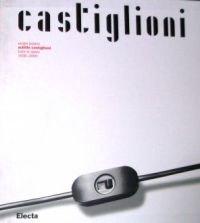 Achille Castiglioni. Opera completa