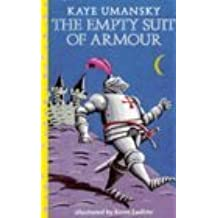 The Empty Suit of Armour (Dolphin Books) by Kaye Umansky (1999-11-25)